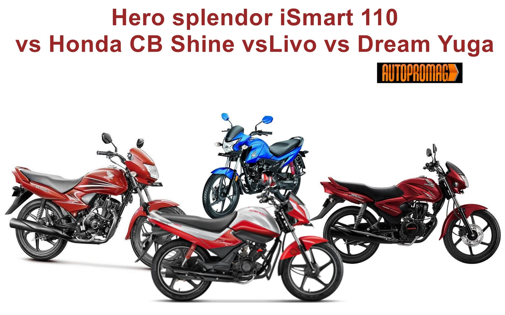 Hero Splendor Ismart 110 Vs Honda Cb Shine Vs Livo Vs Dream Yuga