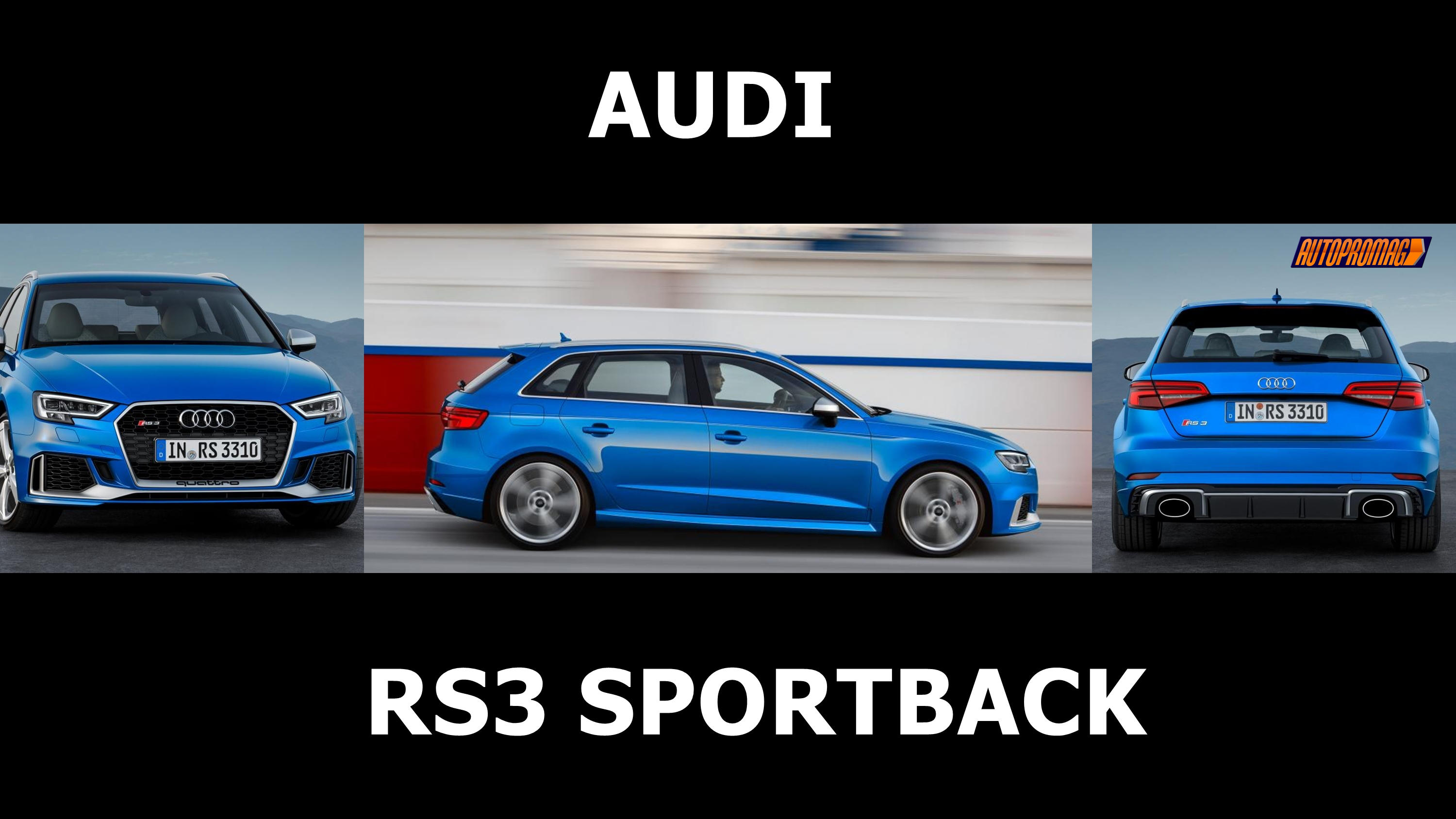 2018 audi rs3 sportback facelift price launch specs autopromag. Black Bedroom Furniture Sets. Home Design Ideas