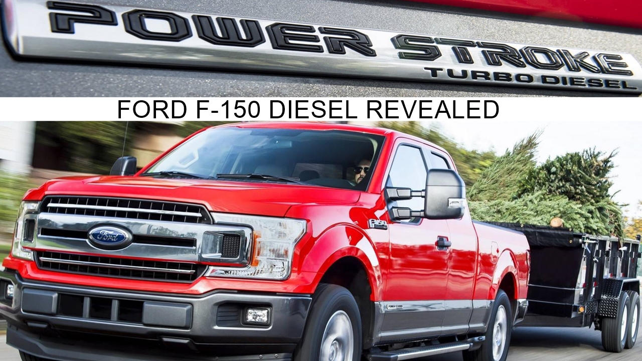 2018 ford f 150 diesel revealed price release specs. Black Bedroom Furniture Sets. Home Design Ideas