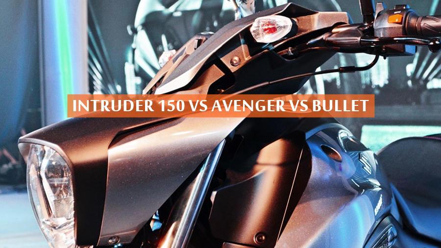 New Intruder 150 vs bullet vs Avenger