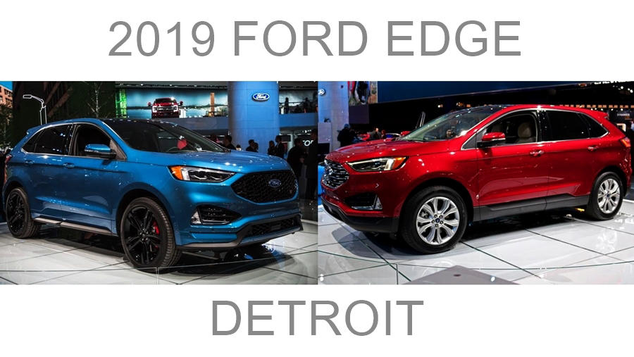2019 Ford Edge and Edge ST