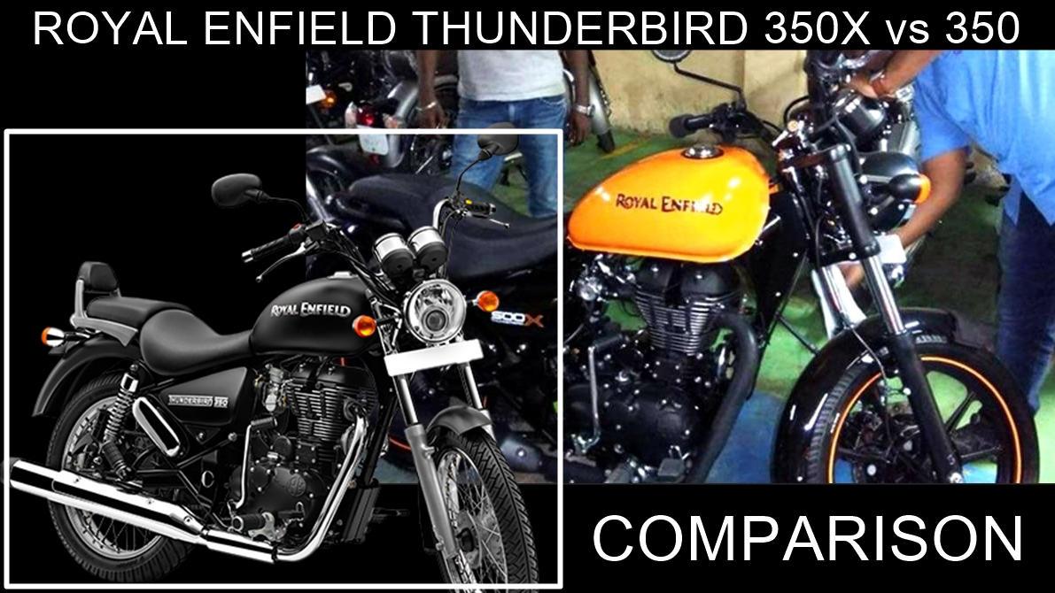 Royal Enfield Thunderbird 350X vs 350