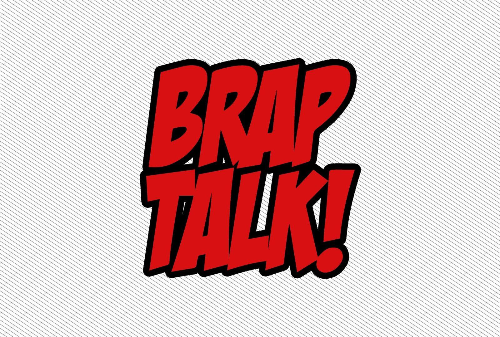 Brap Talk Podcast #55 – The Birthday Boy