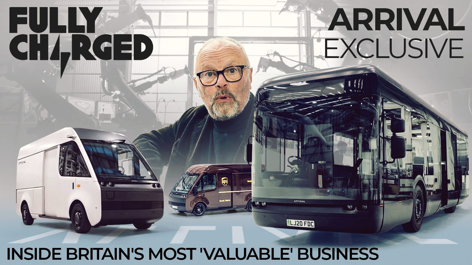 ARRIVAL Exclusive – Inside Britain's most 'valuable' business | FULLY CHARGED