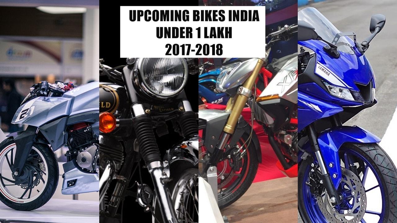 Upcoming bikes 2017 2018 India