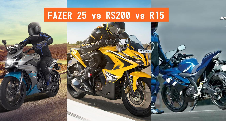 Yamaha Fazer 25 vs R15 V2 vs Bajaj Pulsar RS200 – Compare