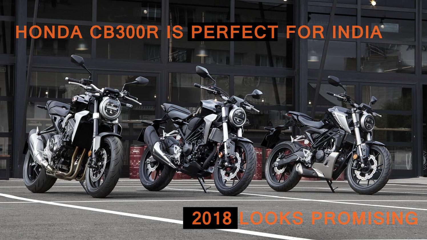 New Honda CB300R 1000R launch India