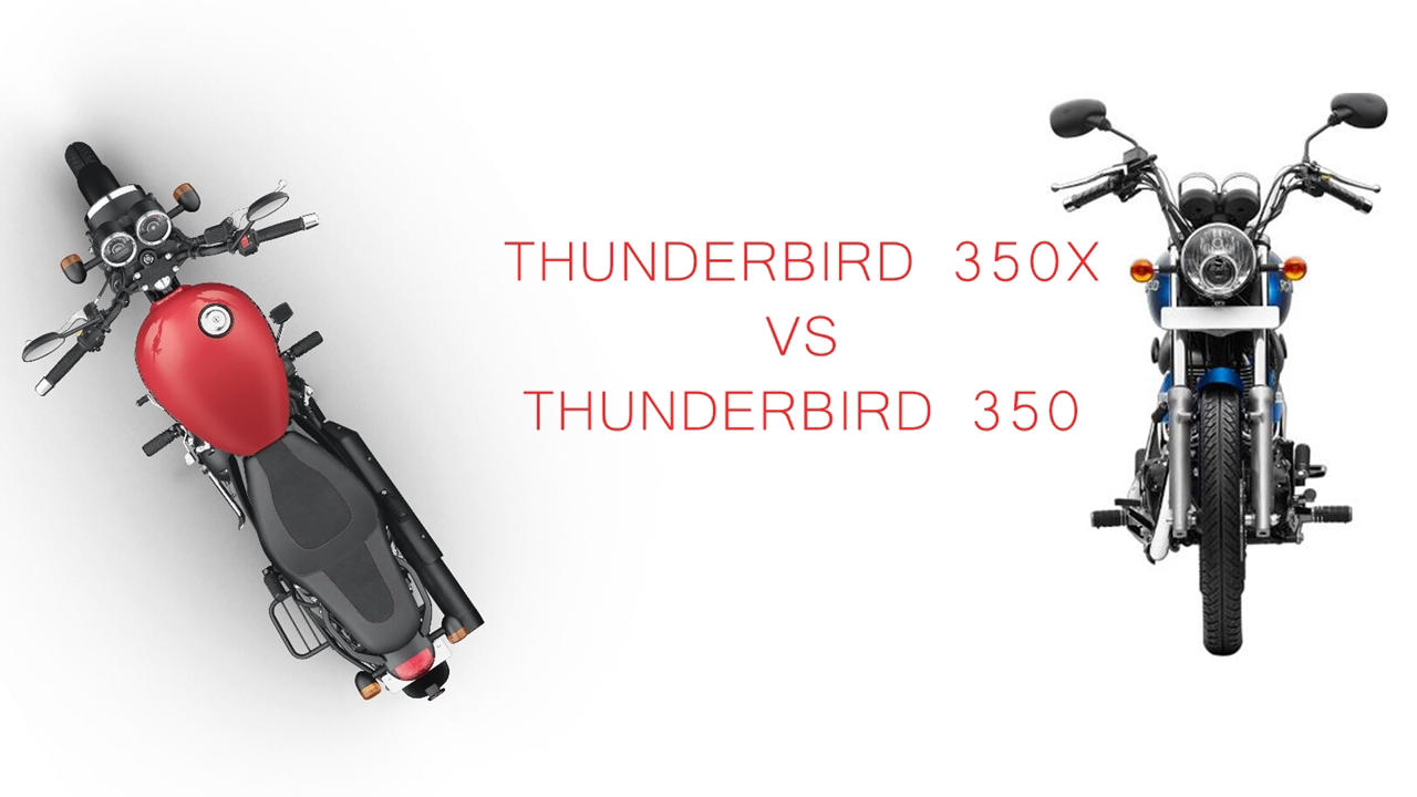 Thunderbird 350X vs Thunderbird 350