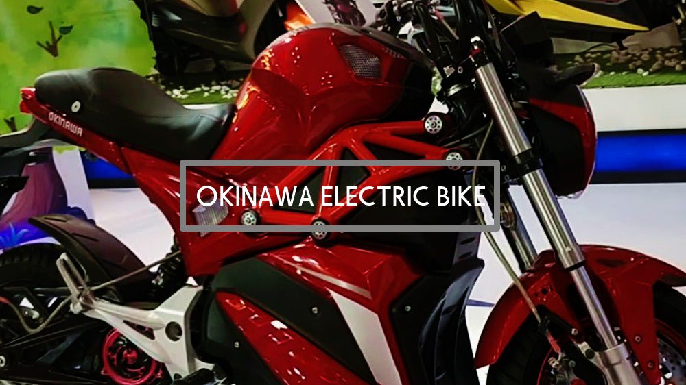 Okinawa 'Oki100' electric bike: Launch, range and more